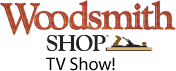 Woodsmith Shop TV Show!